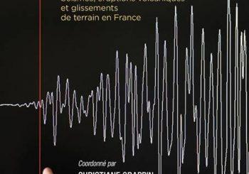 Risques telluriques en France : les scientifiques font le point
